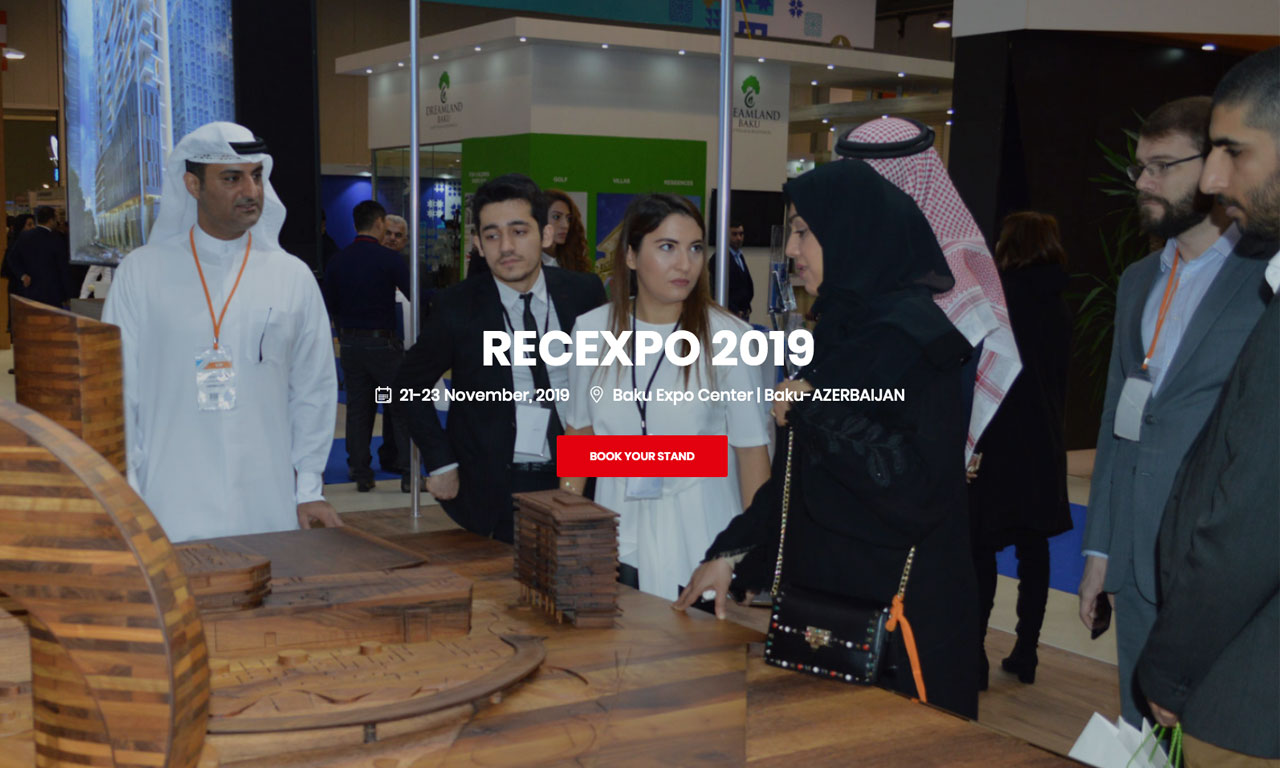 5th RecExpo; Azerbaijan International Real Estate and Investment Exhibition which is organized by Elan Expo took place on 21-23 November 2019 at Baku Expo Center at Baku, Azerbaijan.